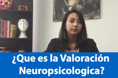 Valoración Neuropsicológica y dónde hacerla en Bogotá